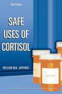 Safe Uses of Cortisol