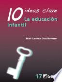 10 ideas clave  La educaci  n infantil
