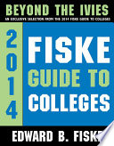 Fiske Guide to Colleges  Beyond the Ivies
