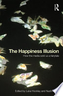 The Happiness Illusion