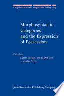 Morphosyntactic Categories and the Expression of Possession