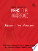 Case Studies In Infectious Disease Mycobacterium Tuberculosis