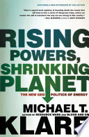 Rising Powers  Shrinking Planet