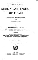 A Compendious German and English Dictionary  with Notation of Correspondences and Brief Etymologies