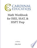 Math Workbook for ISEE  SSAT   HSPT Prep