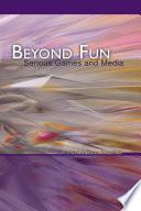 Beyond Fun