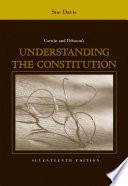 Corwin And Peltason S Understanding The Constitution