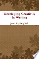 Developing Creativity in Writing