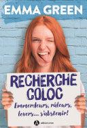 Book Recherche coloc : emmerdeurs, râleurs, lovers… s'abstenir !