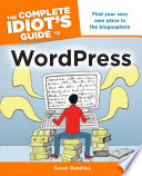 The Complete Idiot s Guide to WordPress