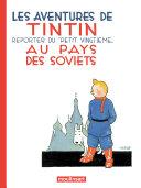 Tintin au pays des soviets, les aventures de Tintin