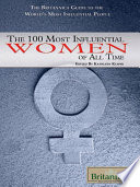 The 100 Most Influential Women of All Time