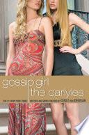 Gossip Girl 1 The Carlyles book