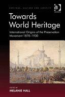 Towards World Heritage
