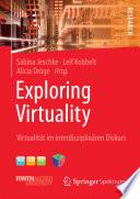 Exploring Virtuality