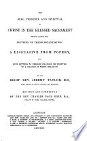 The Whole Works of the Right Rev  Jeremy Taylor       with a Life of the Author     by     Reginald Heber       Revised and Corrected by the Rev  Charles Page Eden