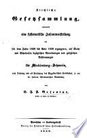 Kirchliche Gesetzsammlung  enthaltend eine     Zusammenstellung der seit dem Jahre 1820 bis Ende 1838 ergangenen  auf Kirche und Schulwesen bez  glichen Verordnungen und gesetzlichen Bestimmungen f  r Mecklenburg Schwerin  etc