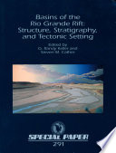 Basins Of The Rio Grande Rift Structure Stratigraphy And Tectonic Setting book