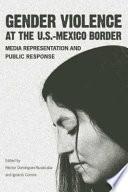 Gender Violence at the U S   Mexico Border