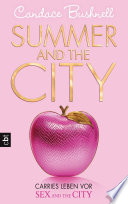 download ebook summer and the city - carries leben vor sex and the city pdf epub