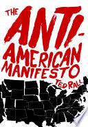 The Anti American Manifesto