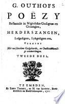 G. Outhofs poëzy bestaande in stigtelyke gegedigten en gezangen, herderszangen, lofgedigten, lykgedigten enz