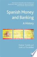 Spanish Money and Banking