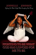 download ebook fighting to be what god has longed for me to be pdf epub