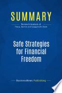 Summary  Safe Strategies for Financial Freedom