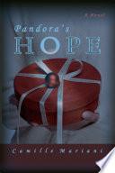 Pandora's Hope : her hum-drum life. she retires...