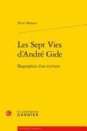 Les sept vies d'André Gide