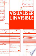 Visualiser l  invisible
