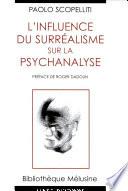 L influence du surr  alisme sur la psychanalyse
