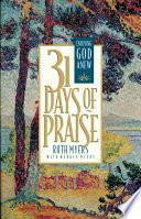 Thirty One Days of Praise
