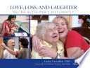 Love Loss And Laughter