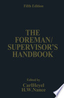 The Foreman Supervisor   s Handbook