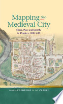 Mapping the Medieval City