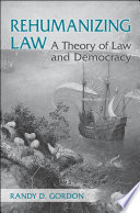 Rehumanizing Law A Society As Well As The Institutions That