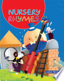 Nursery Rhymes   Large Print