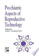 Psychiatric Aspects of Reproductive Technology