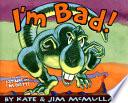 I m Bad