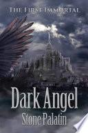 The First Immortal  Dark Angel