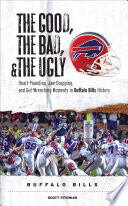 The Good  the Bad    the Ugly  Buffalo Bills