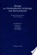Beiträge zur altorientalischen Archäologie und Altertumskunde