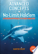 Advanced Concepts in No Limit Hold em