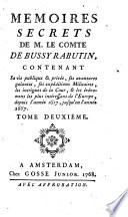 Memoires secrets de M  le comte de Bussy Rabutin  contenant sa vie publique et privee  etc