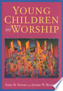 Ebook Young Children and Worship Epub Sonja M. Stewart,Jerome W. Berryman Apps Read Mobile