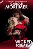 Wicked Torment  Regency Sinners 1  Book PDF