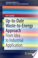 Up to Date Waste to Energy Approach