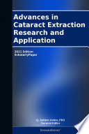 Advances in Cataract Extraction Research and Application  2011 Edition